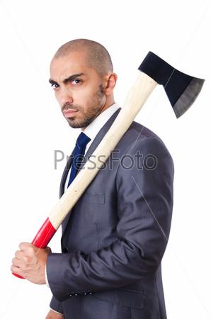 Бизнесмен с топором на белом фоне