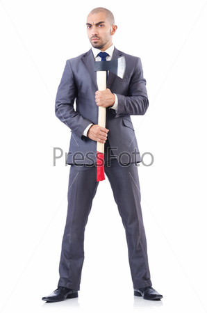 Фотография на тему Смешной бизнесмен с топором на белом фоне