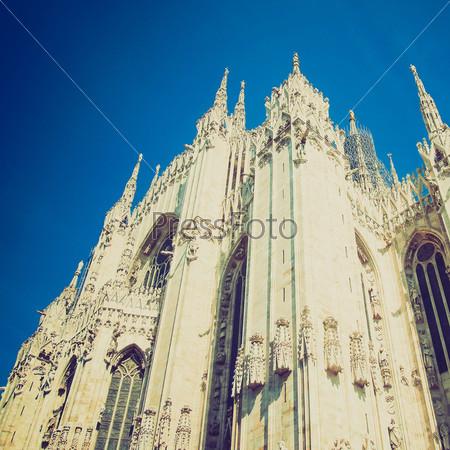 Фотография на тему Винтажная фотография готического Миланского собора, Милан, Италия