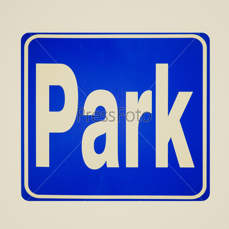 Retro look Park sign